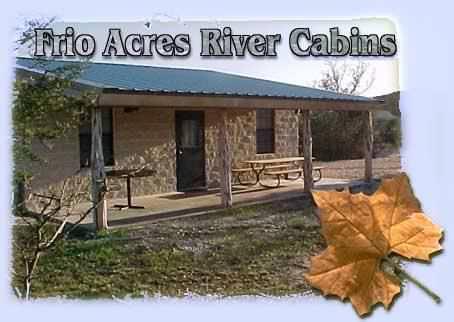 Cabins On Tne Frio River, Frio Acres, Concan, Texas